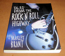 TALES FROM ROCK 'N' ROLL HIGHWAY Sex Psychedelic Drugs Music Parties Groupies
