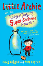 Little Archie and the Tongue-Tingling Super-Shrinking Powder, Miles Gibson
