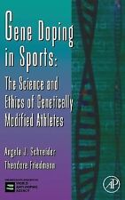 Advances in Genetics: Gene Doping in Sports : The Science and Ethics of...