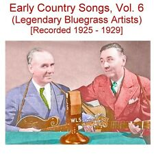 Early Old Time Country Songs Vol. 6 - Sprague, McFarland, Gardner - New CD
