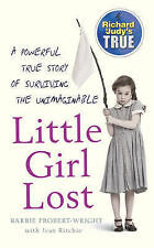 Little Girl Lost by Barbie Probert-Wright, Jean Ritchie (Paperback, 2006)