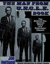 The Man from U. N. C. L. E. Book : The Behind-the-Scenes Story of a...