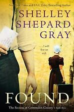 Found: The Secrets of Crittenden County, Book Three - Gray, Shelley Shepard - Pa