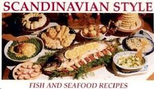 Scandinavian Style Fish and Seafood Recipes, NEW