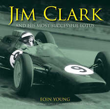 Jim Clark and His Most Successful Lotus, Young, Eoin, Good, Hardcover