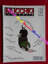 Rivista MUCCHIO SELVAGGIO 198/1994 Counting Crows Cobain Bobola David Byrne*Nocd