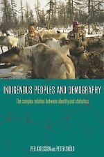 Indigenous Peoples and Demography: The Complex Relation Between Identity and Sta