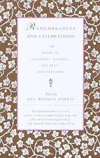 Remembrances and Celebrations: A Book of Eulogies, Elegies, Letters, and Epitaph