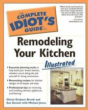 The Complete Idiot's Guide to Remodeling your Kitchen Illustrated-ExLibrary