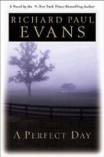 A Perfect Day by Richard Evans (2003, Hardcover)
