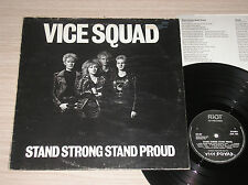 VICE SQUAD - STAND STRONG STAND PROUD - LP 33 GIRI UK