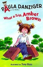 What a Trip, Amber Brown (A Is for Amber), Danziger, Paula, Good Book