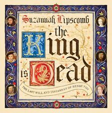 The King is Dead (Hardcover), Lipscomb, Suzannah, 9781784081928