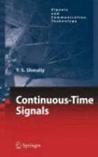 Signals and Communication Technology Ser.: Continuous-Time Signals by Yuriy...