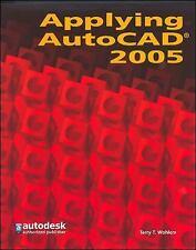 Applying AutoCAD 2005, Student Edition