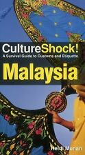 CultureShock! Malaysia: A Survival Guide to Customs and Etiquette (Cultureshock