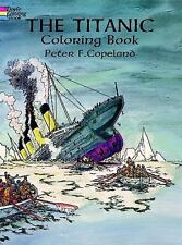 THE TITANIC - COLORING BOOK - PETER F. COPELAND - PAPERBACK