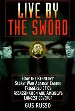Live By The Sword: The Secret War Against Castro and the Death ofJFK-ExLibrary