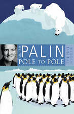 Pole to Pole by Michael Palin (Paperback, 2009)