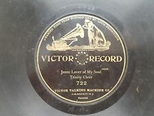 TRINITY CHOIR-JESUS LOVER OF MY SOUL VICTOR 722-SINGLE SIDED-78 RECORD