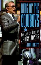 King of the Cowboys: The Life and Times of Jerry Jones