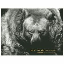 Out in the Wild : Zoo Portraits by Barbara Strauss and Boza Ivanovic (2013,...