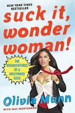 Suck It, Wonder Woman!: The Misadventures of a Hollywood Geek-ExLibrary