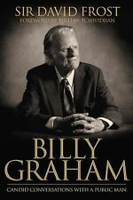 Billy Graham : Candid Conversations with a Public Man by David Frost (2014, Har…