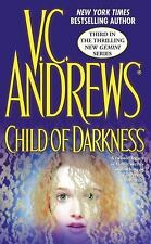 Child of Darkness (Gemini) Andrews, V.C. Mass Market Paperback