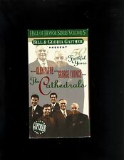 The Cathedrals 50 Faithful Years George Younce Glen Payne southern gospel VHS