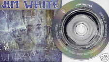 JIM WHITE Drill A Hole In That Substrate US 10-trk promo CD