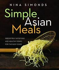 Nina Simonds~SIMPLE ASIAN MEALS~SIGNED 1ST/DJ~NICE COPY
