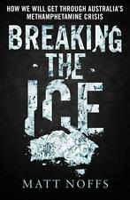 NEW Breaking the Ice By Matt Noffs Paperback Free Shipping