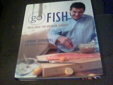 Go Fish : Fresh Ideas for American Seafood by Laurent Tourondel s16