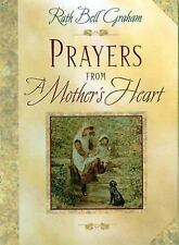 (New) Prayers from a Mother's Heart by Ruth Bell Graham
