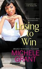 Losing to Win by Michele Grant (2015, Paperback)