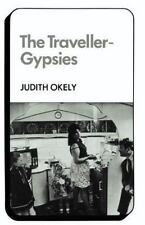 Changing Culture: The Traveller-Gypsies by Judith Okely (1983, Paperback)