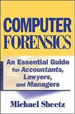 Computer Forensics : An Essential Guide for Accountants, Lawyers, and...