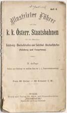 Illustrierter Führer der K-k. Österr. Staatsbahnen Salzburg-Bischofshofen