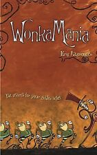 WonkaMania: The Search for Your Golden Ticket, Rasmussen, Kris, Good Book