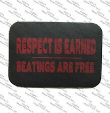 LEATHER PATCH RESPECT IS EARNED BEATINGS ARE FREE BIKER MOTORCYCLE VEST