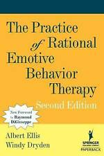 The Practice of Rational Emotive Behavior Therapy by Windy Dryden & Albert Ellis
