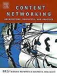 Content Networking: Architecture, Protocols, and Practice (The Morgan -ExLibrary