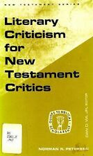 Literary Criticism for New Testament Critics (Guides to Biblical schol-ExLibrary