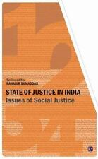 State of Justice In India: Issues of Social Justice