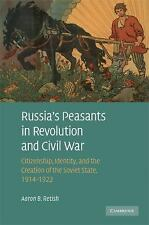 Russia's Peasants in Revolution and Civil War: Citizenship, Identity, and the Cr