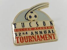 Tucson Arizona Soccer Academy 32nd Annual Tournament Pin Badge