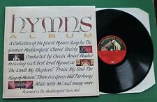 The Hymns Album Huddersfield Choral Society inc Abide With Me + EMTV 40 LP