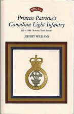 P.P.C.L.I. Princess Patricia's Canadain Light Infantry by Jeffery Williams