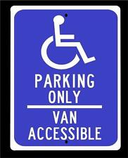 """""""HANDICAP PARKING ONLY -VAN ACCESIBLE""""  aluminum sign- 9""""x12"""" FREE SHIPPING"""